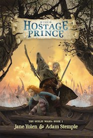 Cover of The hostage Prince by Jane Yolen and Adam Stemple