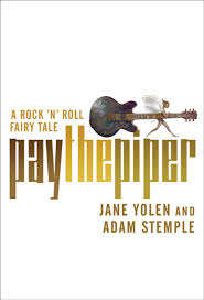 Book cover of Pay the Piper by Jane Yolen and Adam Stemple