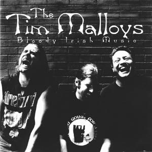 The Tim Malloys, Bloody Irish Music