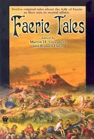 Faerie Tales edited by Martin H Greenberg and Russel Davis