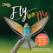 Cover of Fly with Me by Jane Yolen, Adam Stemple, Heidi E.Y. Stemple, Jason Stemple