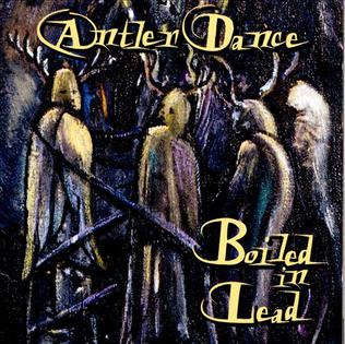 Cover of Antler Dance by Boiled in Lead