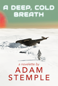 A Deep, Cold Breath