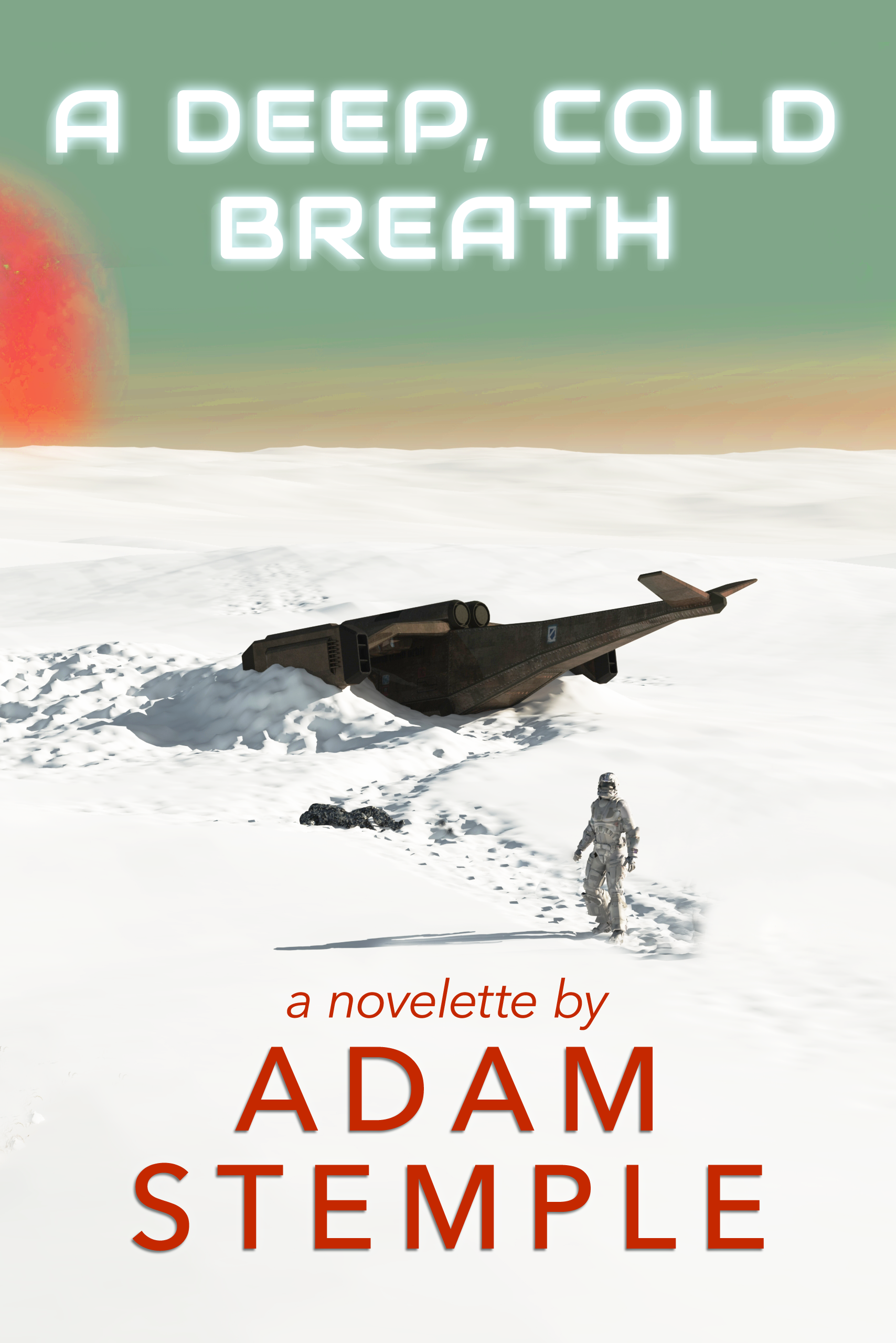 A Deep, Cold Breath